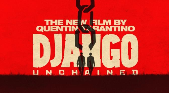 Mon avis sur Django Unchained de Quentin Tarantino